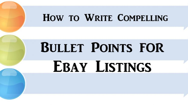 5 eBay Listing Tips for Creating Compelling Bullet Points