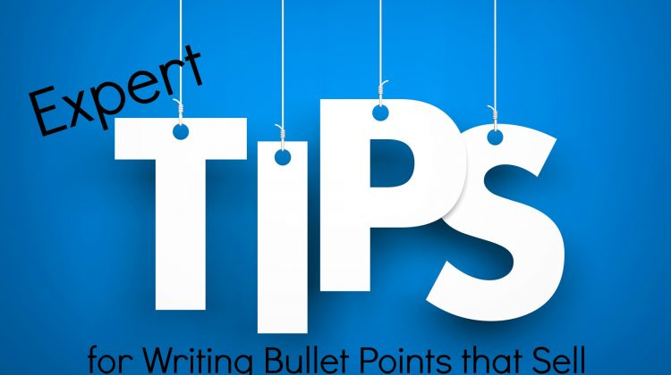 7 Expert Tips for Writing Bullet Points That Sell