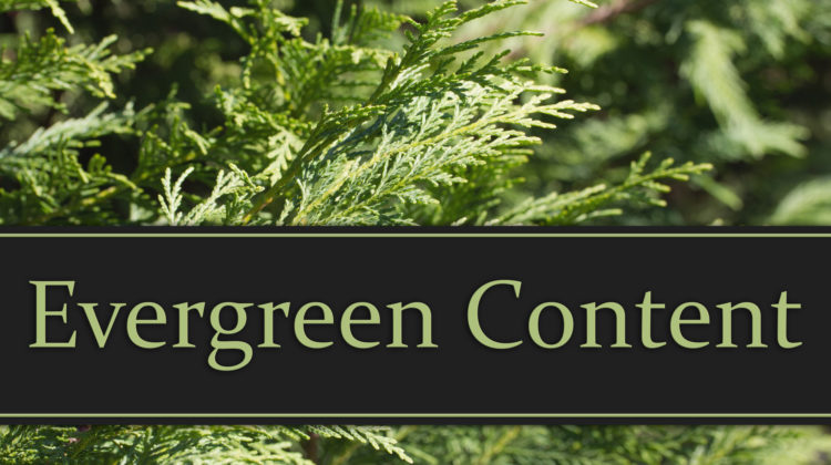 How Evergreen Content Can Generate Sales & Leads From Your Blog