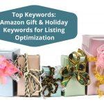 Top Keywords - Amazon Holiday & Gift Keywords