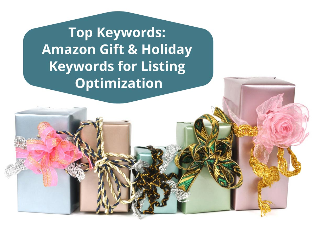 Top Keywords - Amazon Holiday & Gift Keywords