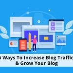 5 Ways To Increase Blog Traffic & Grow Your Blog