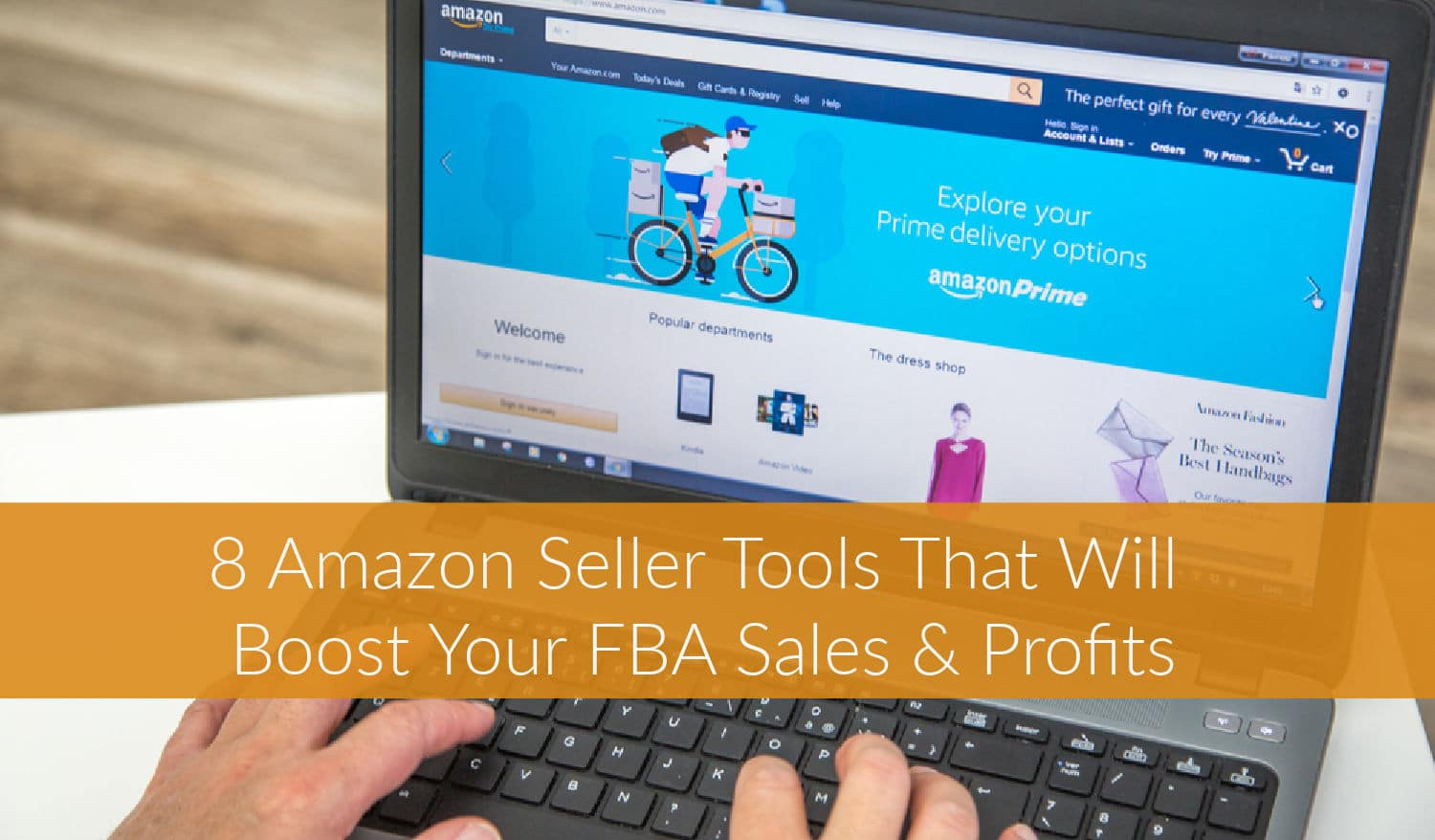 8 Amazon Seller Tools That Will Boost Your FBA Sales & Profits