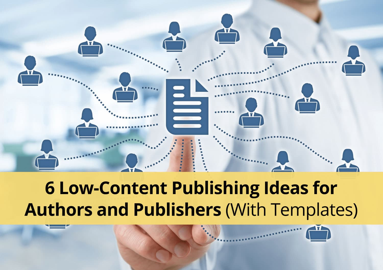 6 Low-Content Publishing Ideas for Authors and Publishers (With Templates)