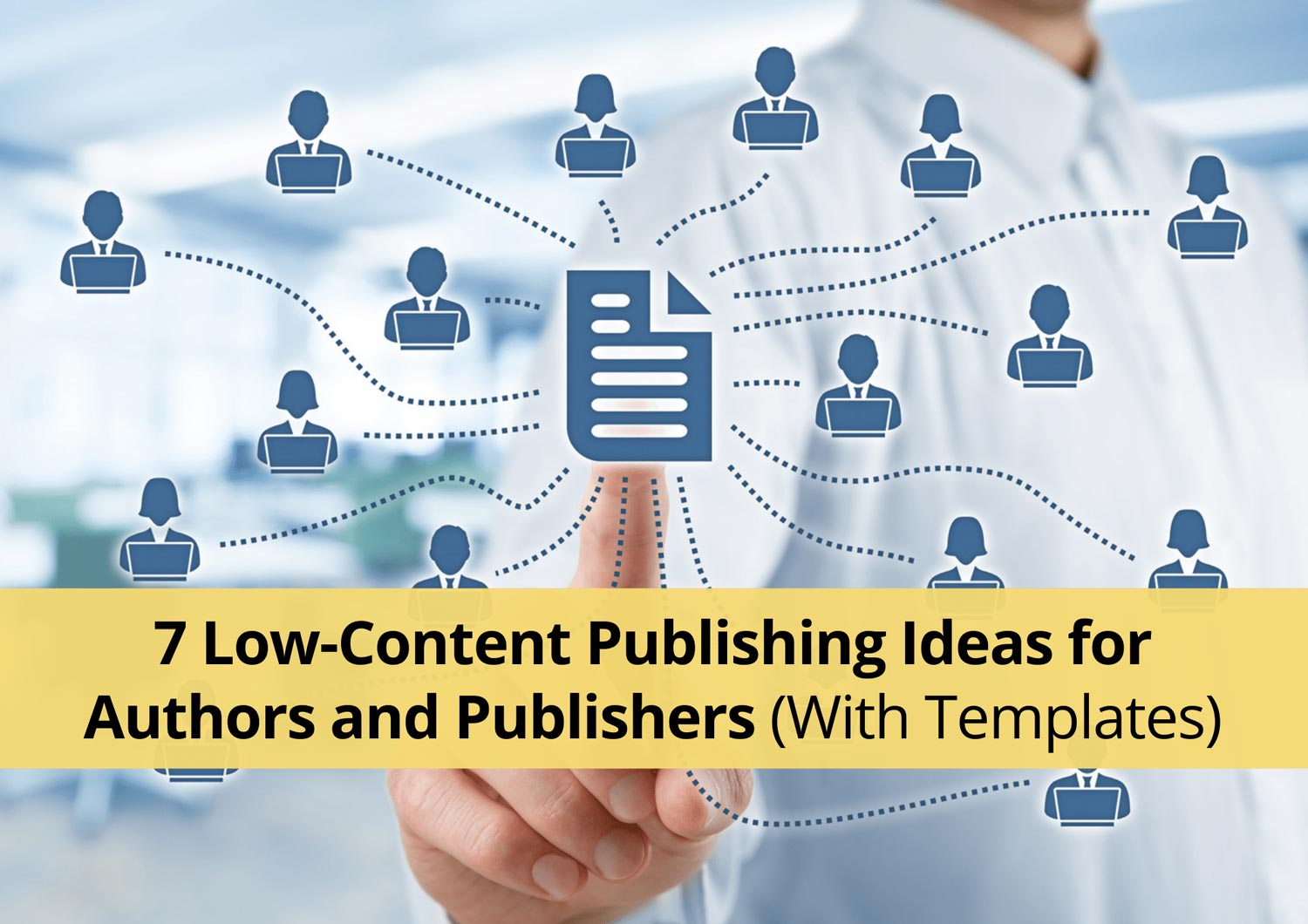 7 Low-Content Publishing Ideas for Authors and Publishers (With Templates)