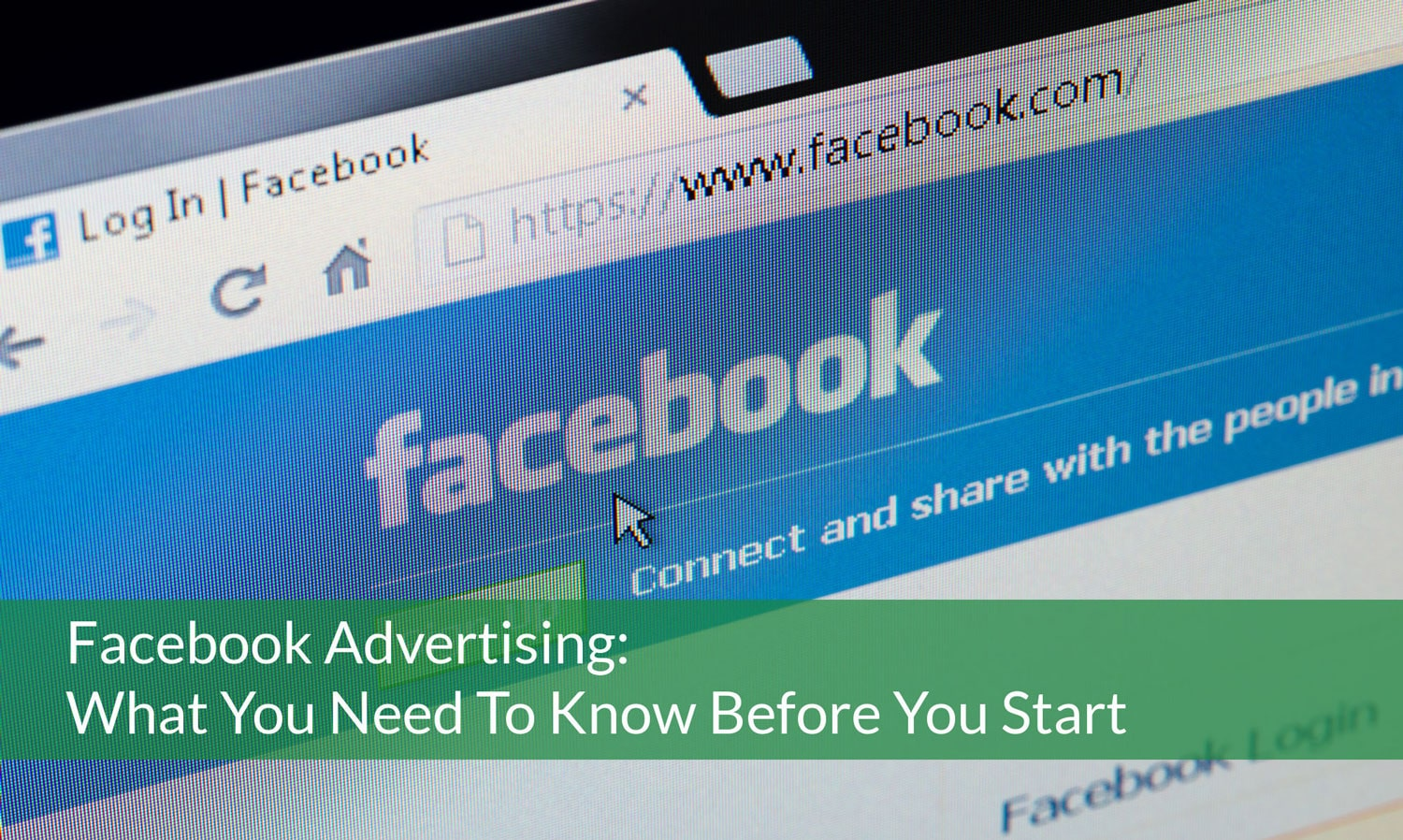 Facebook Advertising: What You Need To Know Before You Start